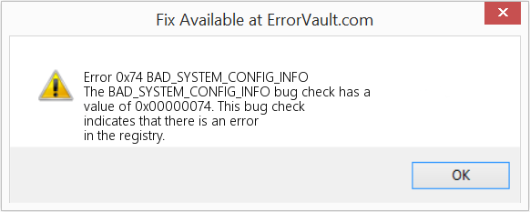 Fix BAD_SYSTEM_CONFIG_INFO (Error Error 0x74)