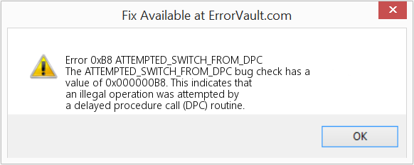 Fix ATTEMPTED_SWITCH_FROM_DPC (Error Error 0xB8)