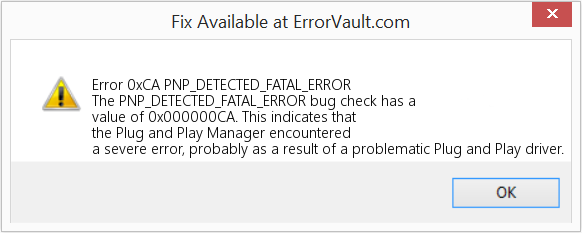 how to fix error 0xca (pnp_detected_fatal_error) the