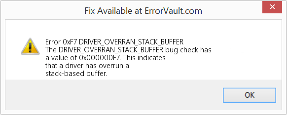 bsod. A driver has overrun a stack-based buffer. - Windows ...