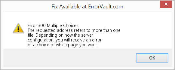 Fix Multiple Choices (Error Error 300)