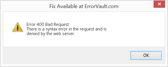 Fix Bad Request (Error Error 400)