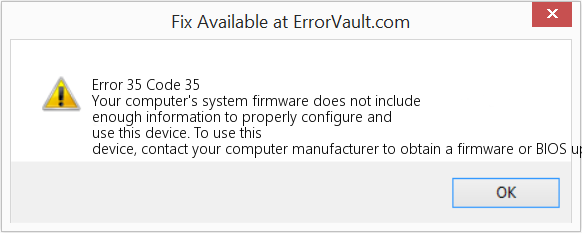 How to fix Error 35 (Code 35) - Your computer's system