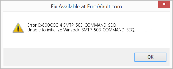 How to fix Error 0x800CCC14 (SMTP_503_COMMAND_SEQ) - Unable