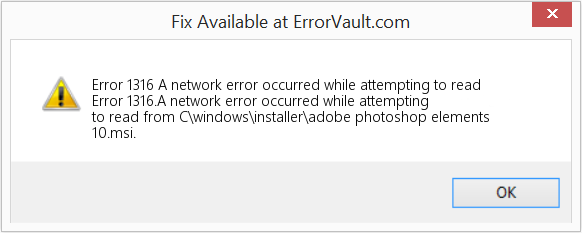Fix A network error occurred while attempting to read (Error Error 1316)
