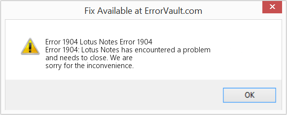 Fix Lotus Notes Error 1904 (Error Error 1904)