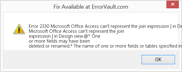 Fix Microsoft Office Access can't represent the join expression | in Design view (Error Error 2330)