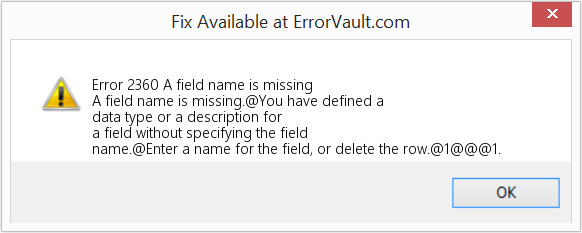 Fix A field name is missing (Error Error 2360)