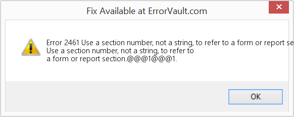 Fix Use a section number, not a string, to refer to a form or report section (Error Error 2461)