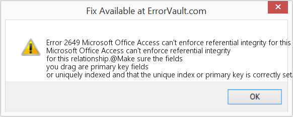 Fix Microsoft Office Access can't enforce referential integrity for this relationship (Error Error 2649)