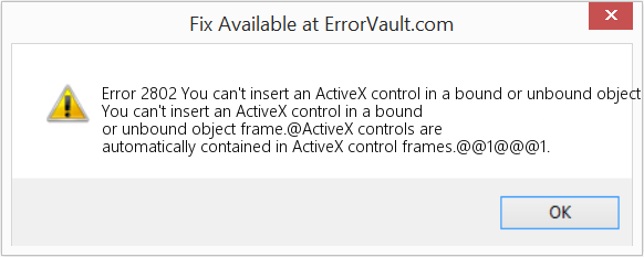 How to fix Error 2802 (You can't insert an ActiveX control