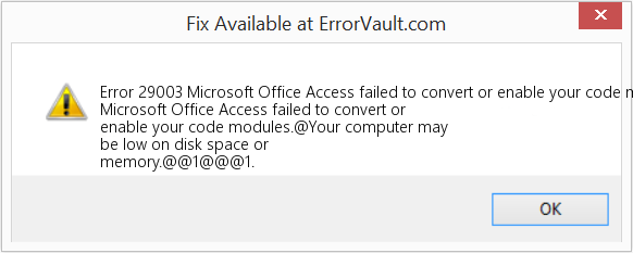 Fix Microsoft Office Access failed to convert or enable your code modules (Error Error 29003)
