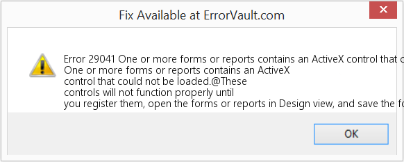 Fix One or more forms or reports contains an ActiveX control that could not be loaded (Error Error 29041)