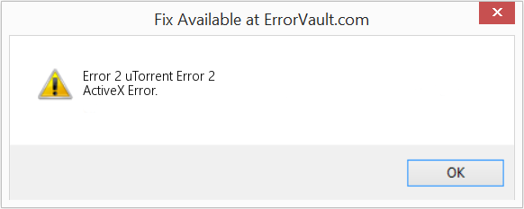 Fix uTorrent Error 2 (Error Error 2)