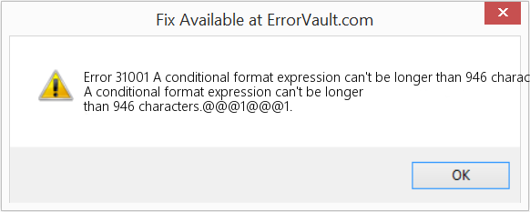 Fix A conditional format expression can't be longer than 946 characters (Error Error 31001)