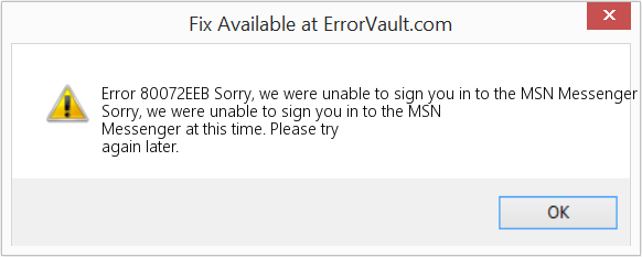 Fix Sorry, we were unable to sign you in to the MSN Messenger at this time (Error Error 80072EEB)