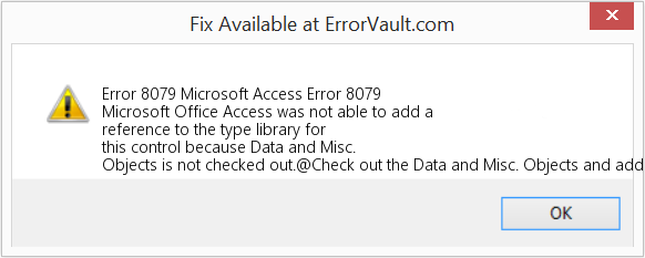 Fix Microsoft Access Error 8079 (Error Error 8079)