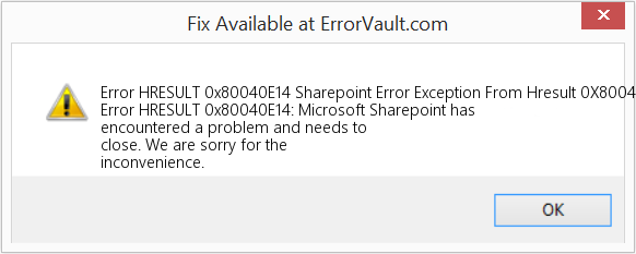 Fix Sharepoint Error Exception From Hresult 0X80040E14 (Error Error HRESULT 0x80040E14)