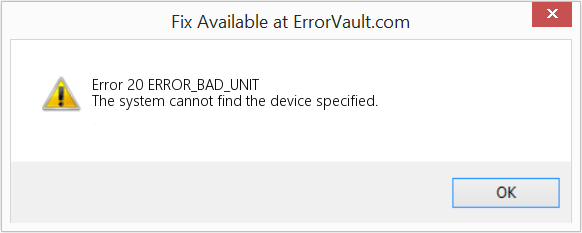 Fix ERROR_BAD_UNIT (Error Error 20)