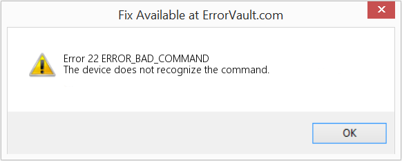 Fix ERROR_BAD_COMMAND (Error Error 22)