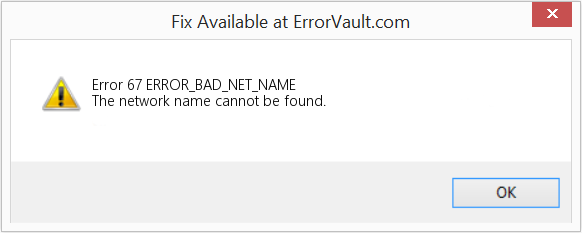 Fix ERROR_BAD_NET_NAME (Error Error 67)