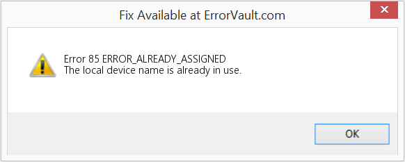 Fix ERROR_ALREADY_ASSIGNED (Error Error 85)