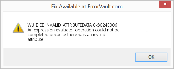 Fix 0x8024E006 (Error WU_E_EE_INVALID_ATTRIBUTEDATA)