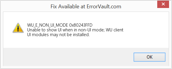 Fix 0x80243FFD (Error WU_E_NON_UI_MODE)