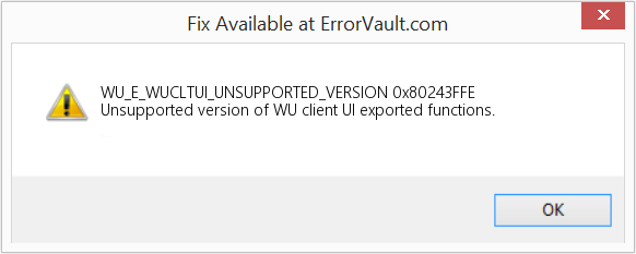 Fix 0x80243FFE (Error WU_E_WUCLTUI_UNSUPPORTED_VERSION)